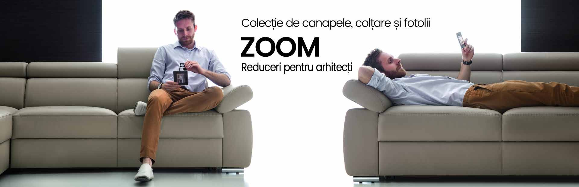 Canapele si coltare Zoom